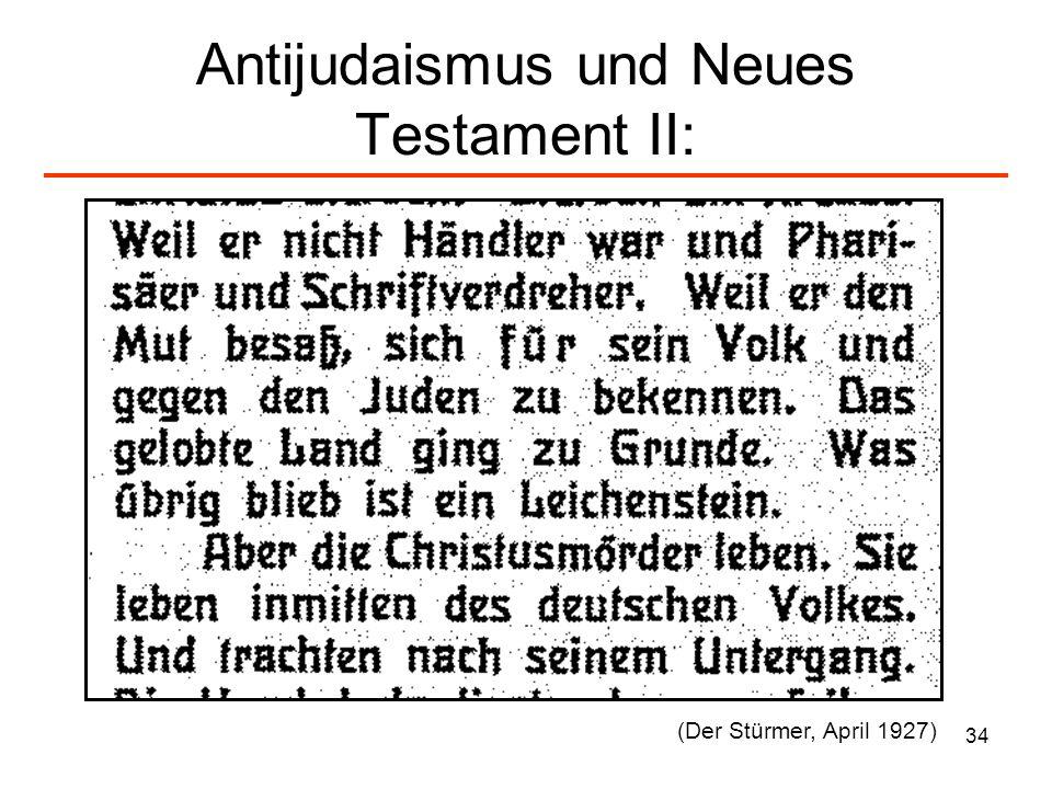 Antijudaismus und Neues Testament II: