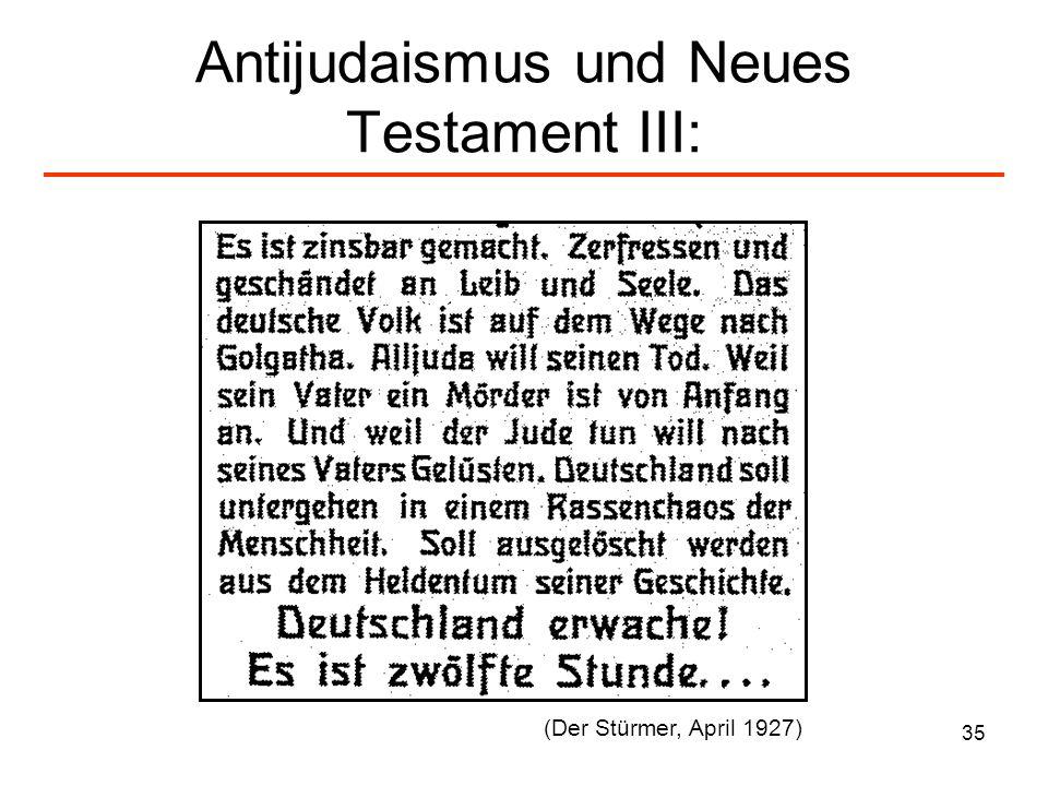 Antijudaismus und Neues Testament III: