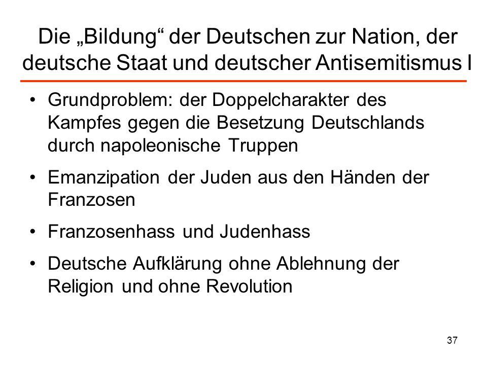 """Die """"Bildung der Deutschen zur Nation, der deutsche Staat und deutscher Antisemitismus I"""