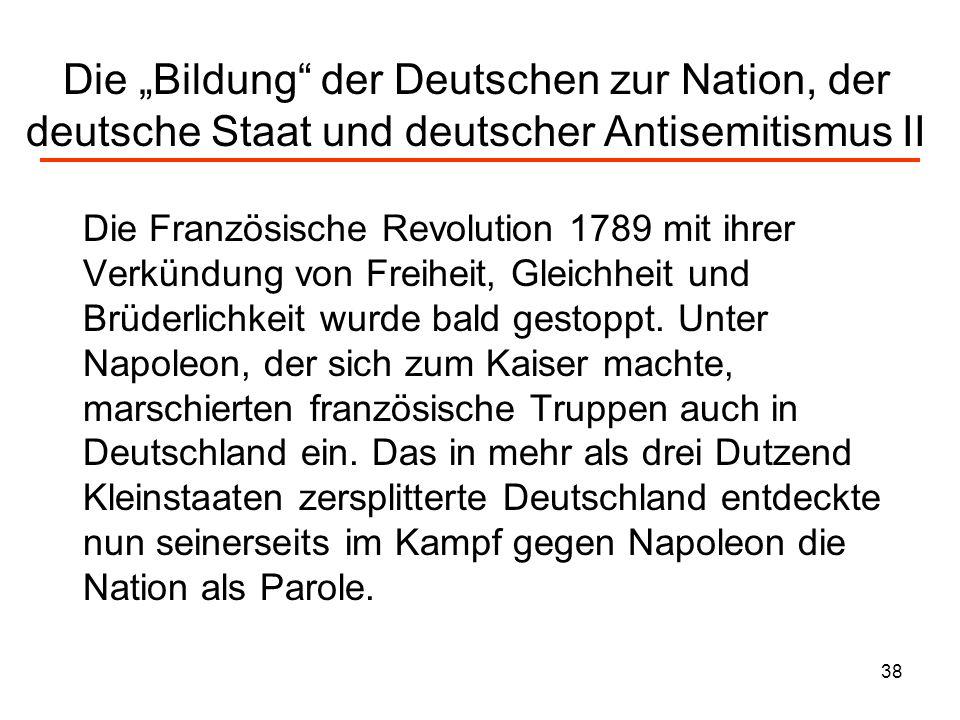 """Die """"Bildung der Deutschen zur Nation, der deutsche Staat und deutscher Antisemitismus II"""