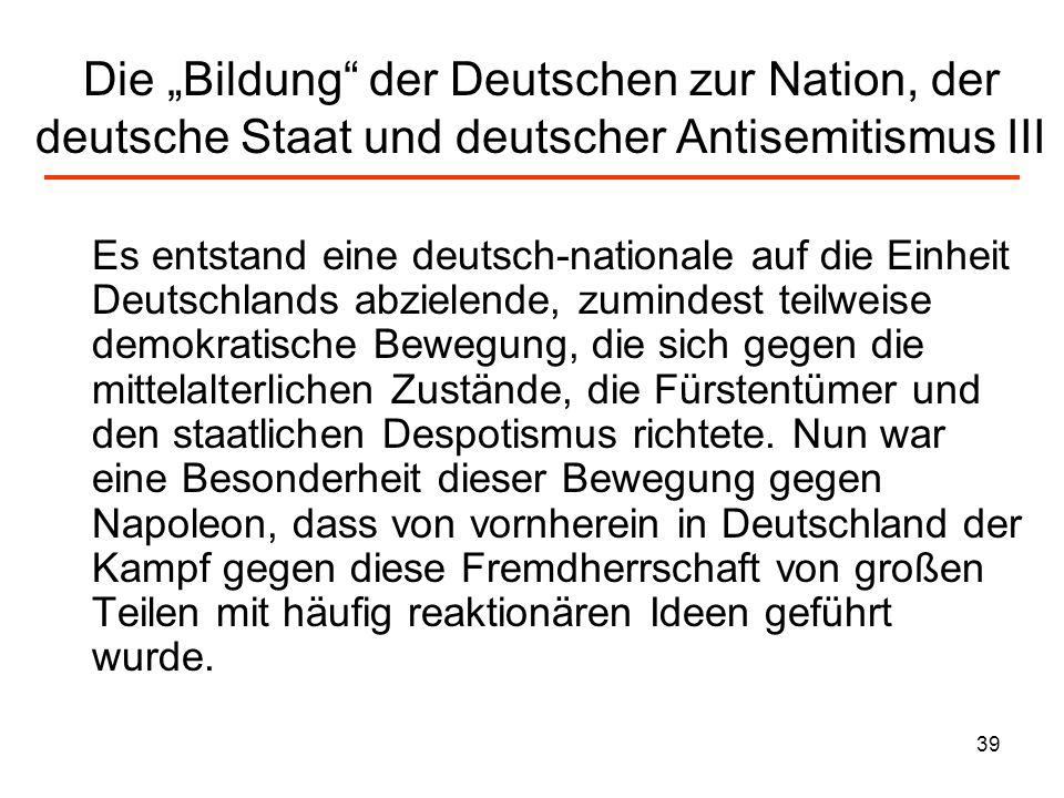 """Die """"Bildung der Deutschen zur Nation, der deutsche Staat und deutscher Antisemitismus III"""