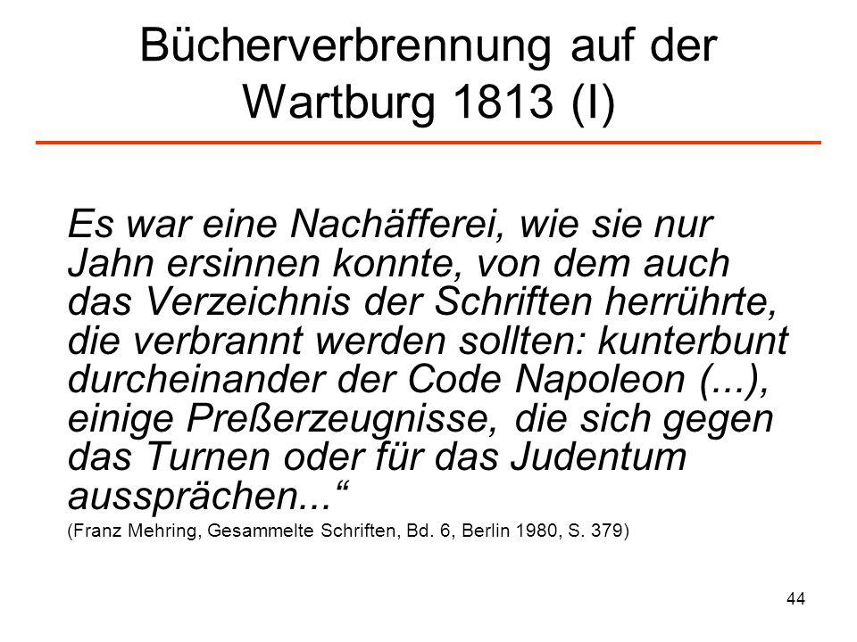 Bücherverbrennung auf der Wartburg 1813 (I)