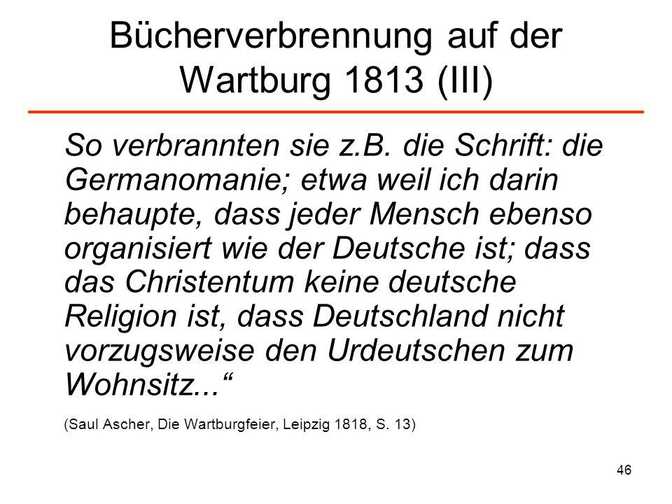 Bücherverbrennung auf der Wartburg 1813 (III)