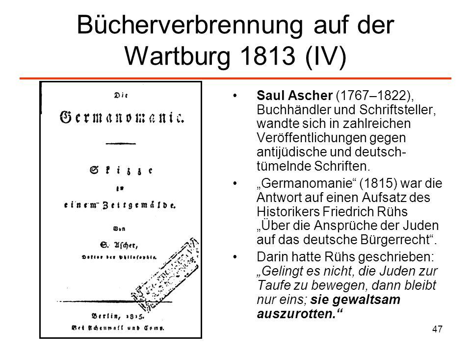 Bücherverbrennung auf der Wartburg 1813 (IV)