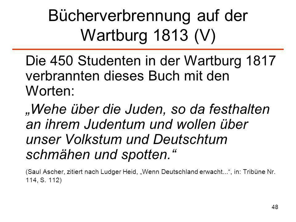 Bücherverbrennung auf der Wartburg 1813 (V)