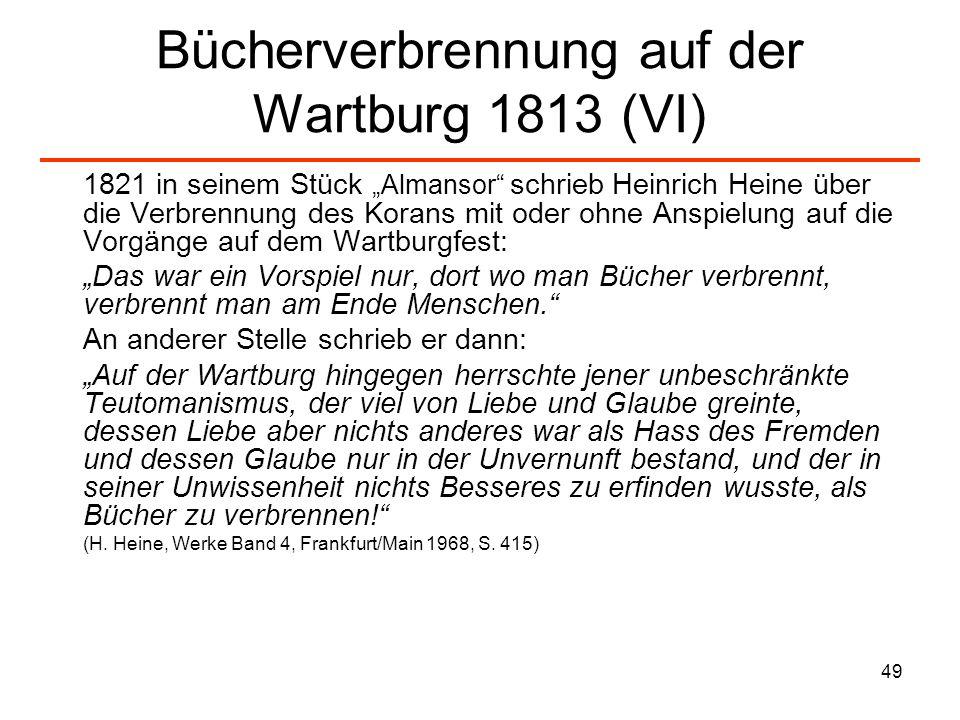 Bücherverbrennung auf der Wartburg 1813 (VI)