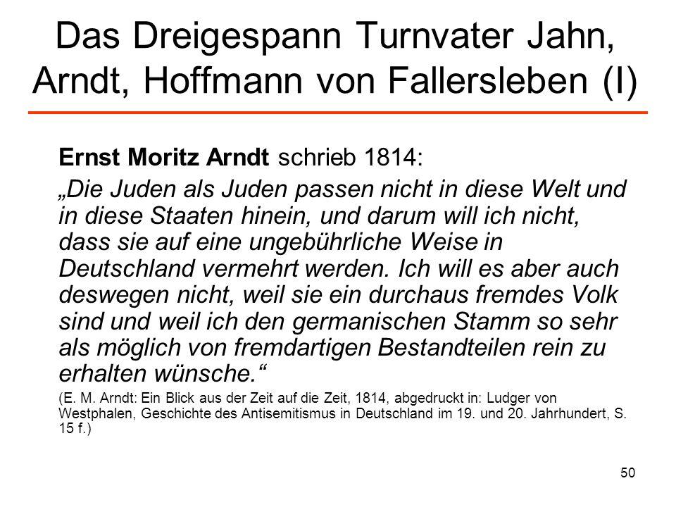 Das Dreigespann Turnvater Jahn, Arndt, Hoffmann von Fallersleben (I)