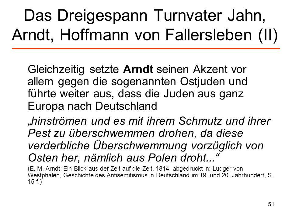 Das Dreigespann Turnvater Jahn, Arndt, Hoffmann von Fallersleben (II)