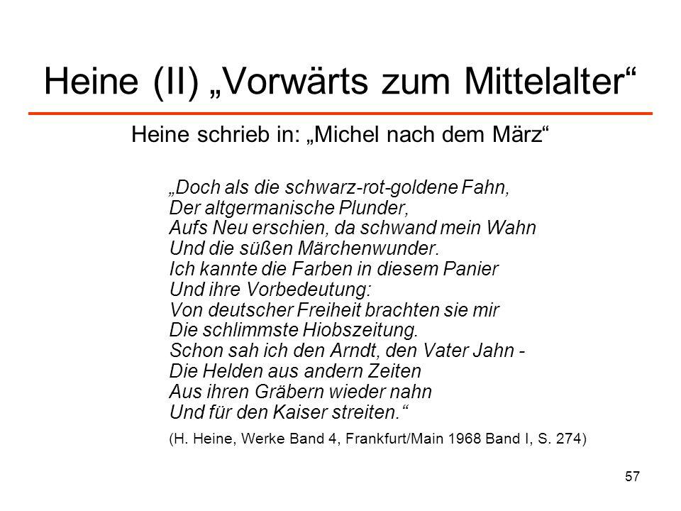 """Heine (II) """"Vorwärts zum Mittelalter"""