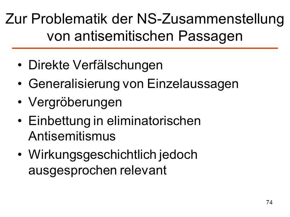 Zur Problematik der NS-Zusammenstellung von antisemitischen Passagen