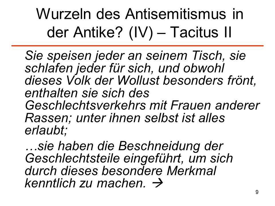 Wurzeln des Antisemitismus in der Antike (IV) – Tacitus II