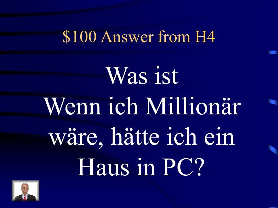 Wenn ich Millionär wäre, hätte ich ein Haus in PC