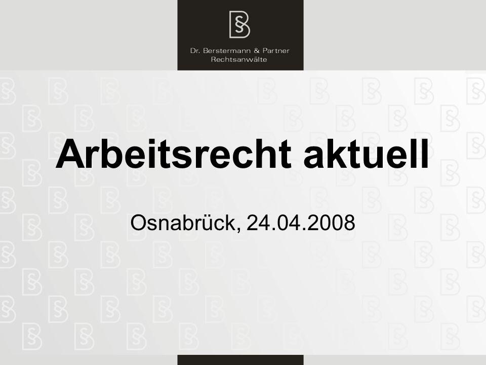 Arbeitsrecht aktuell Osnabrück, 24.04.2008