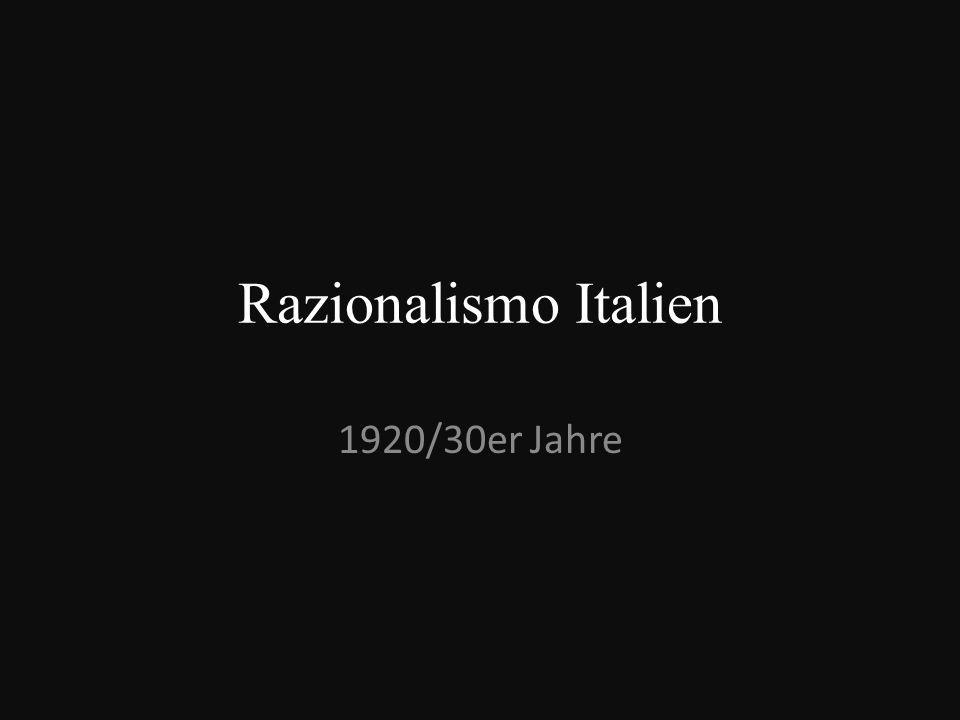 Razionalismo Italien 1920/30er Jahre