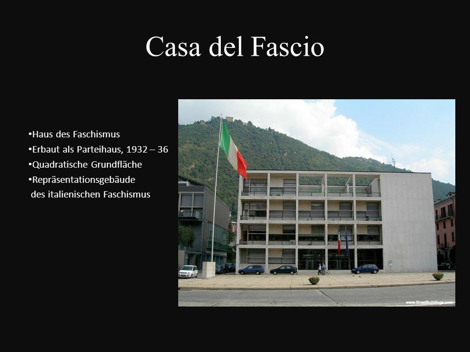 Casa del Fascio Haus des Faschismus Erbaut als Parteihaus, 1932 – 36