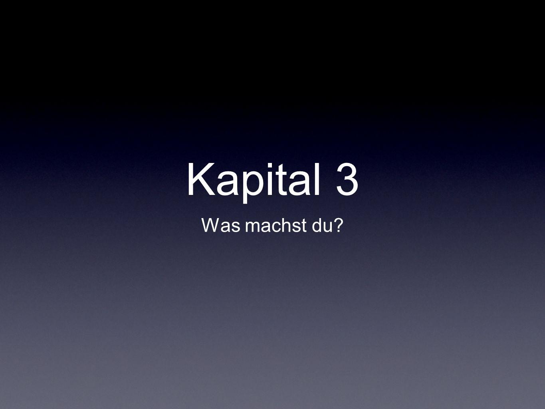 Kapital 3 Was machst du