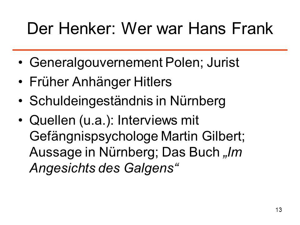 Der Henker: Wer war Hans Frank