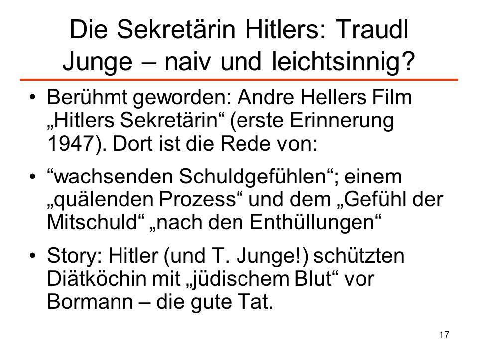 Die Sekretärin Hitlers: Traudl Junge – naiv und leichtsinnig
