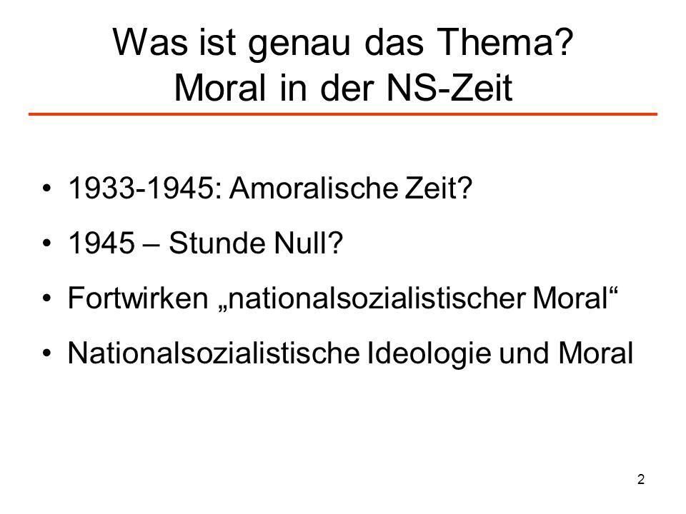 Was ist genau das Thema Moral in der NS-Zeit
