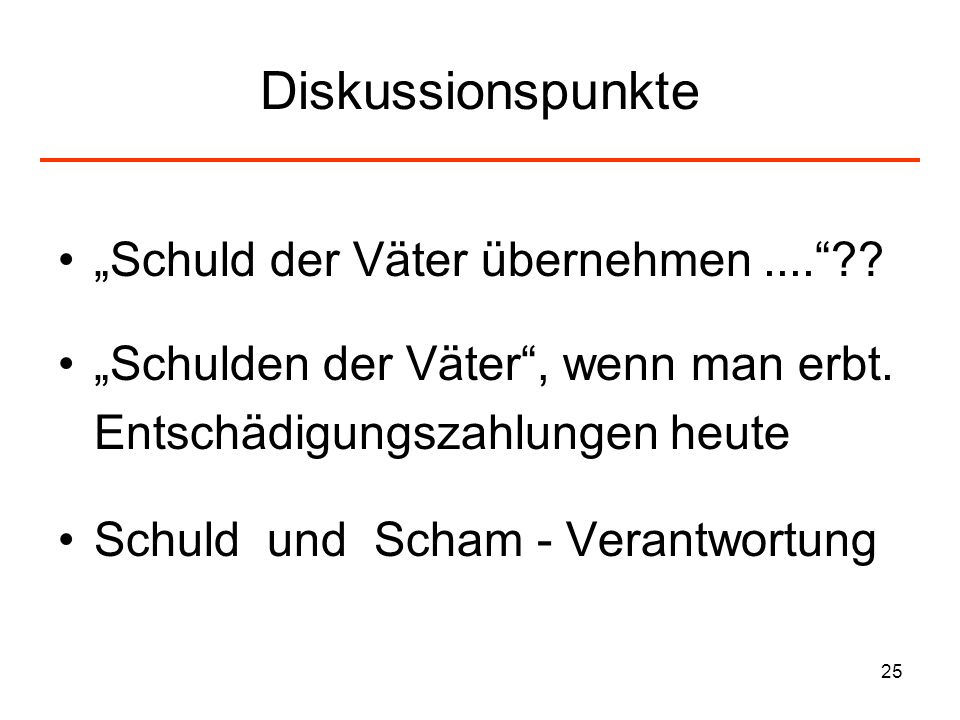 """Diskussionspunkte """"Schuld der Väter übernehmen ...."""