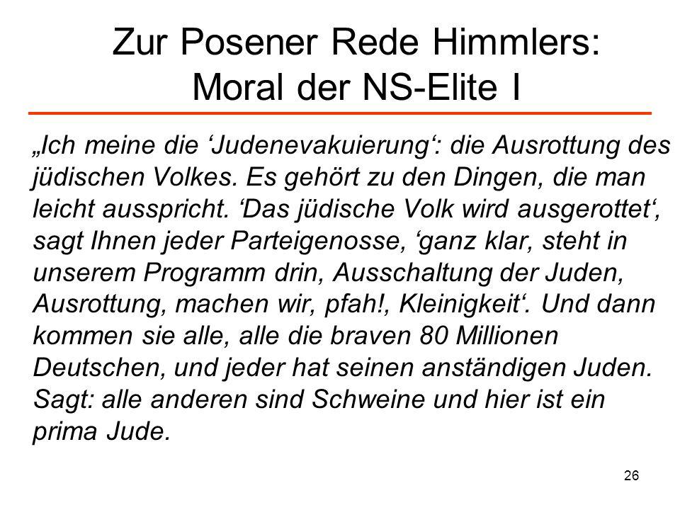 Zur Posener Rede Himmlers: Moral der NS-Elite I