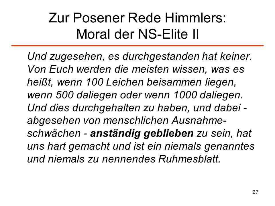 Zur Posener Rede Himmlers: Moral der NS-Elite II