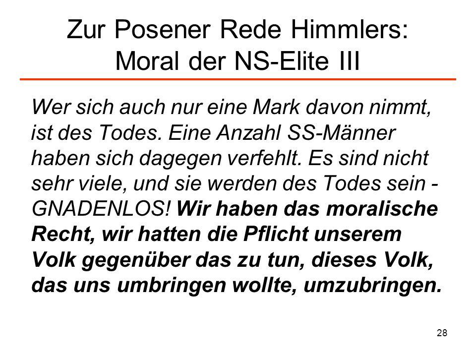 Zur Posener Rede Himmlers: Moral der NS-Elite III