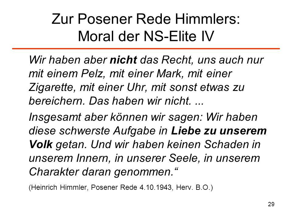 Zur Posener Rede Himmlers: Moral der NS-Elite IV