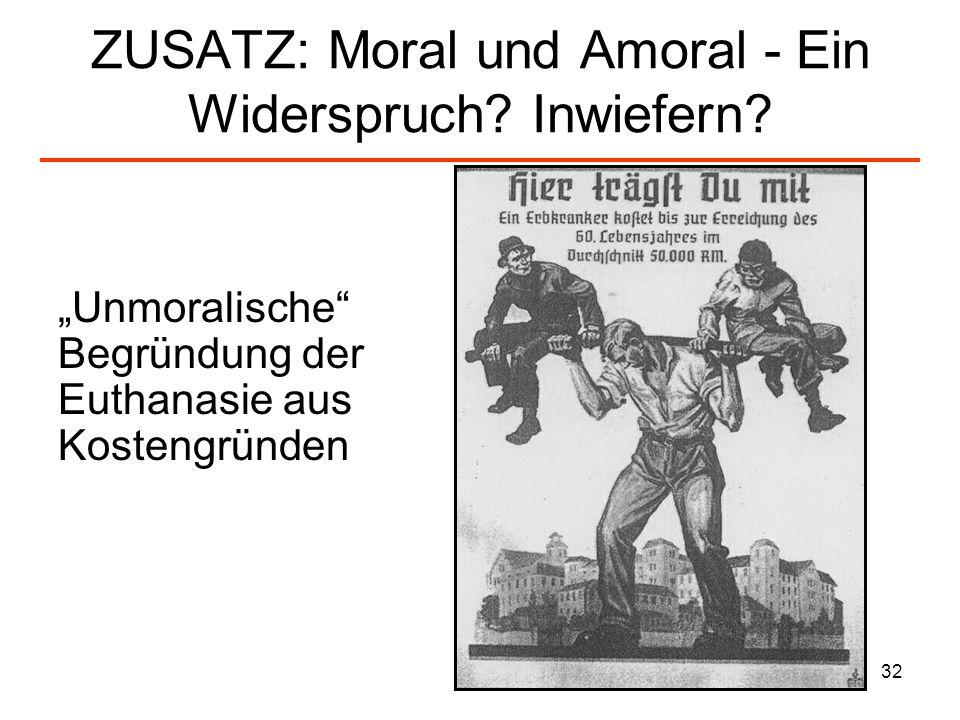 ZUSATZ: Moral und Amoral - Ein Widerspruch Inwiefern