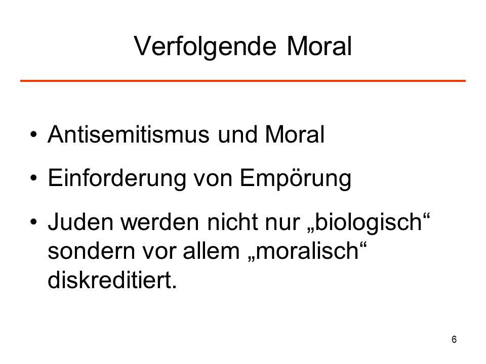 Verfolgende Moral Antisemitismus und Moral Einforderung von Empörung