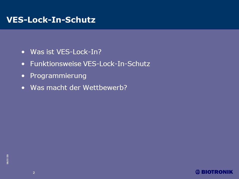 VES-Lock-In-Schutz Was ist VES-Lock-In