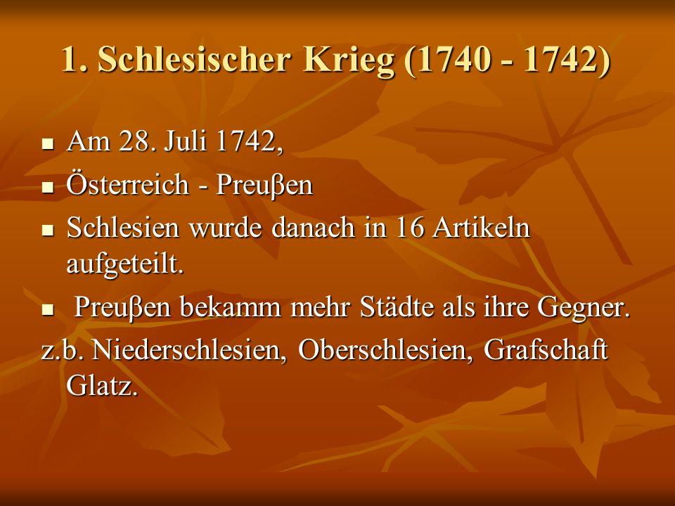 1. Schlesischer Krieg (1740 - 1742)