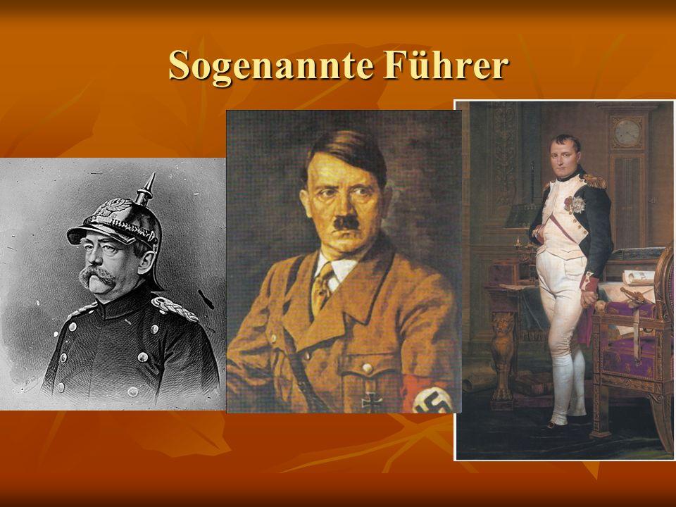Sogenannte Führer