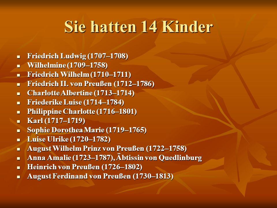 Sie hatten 14 Kinder Friedrich Ludwig (1707–1708)