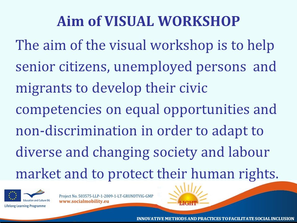 Aim of VISUAL WORKSHOP