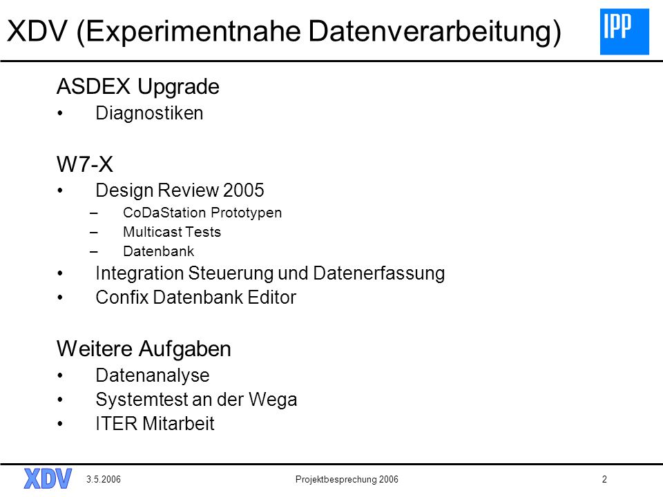 XDV (Experimentnahe Datenverarbeitung)