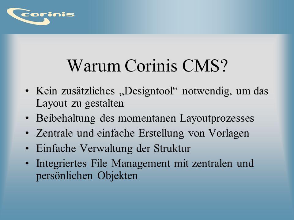 """Warum Corinis CMS Kein zusätzliches """"Designtool notwendig, um das Layout zu gestalten. Beibehaltung des momentanen Layoutprozesses."""