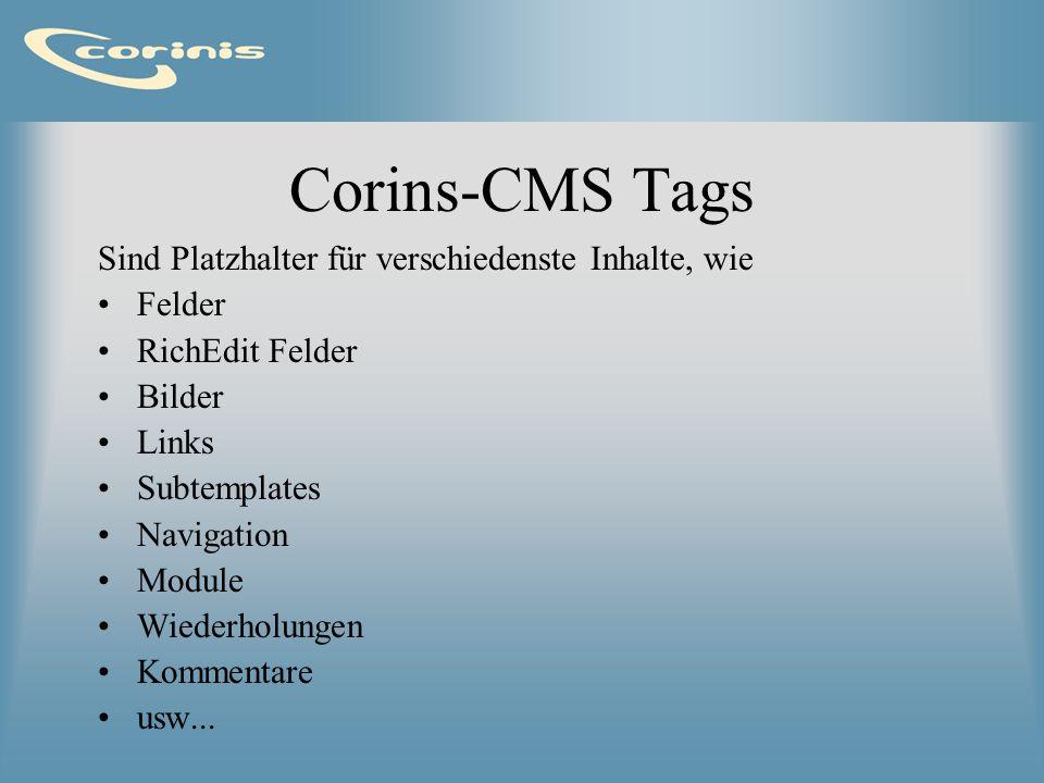 Corins-CMS Tags Sind Platzhalter für verschiedenste Inhalte, wie