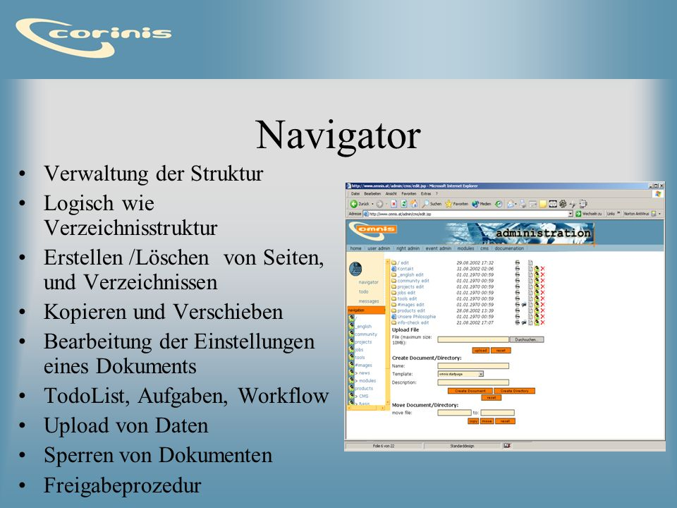 Navigator Verwaltung der Struktur Logisch wie Verzeichnisstruktur