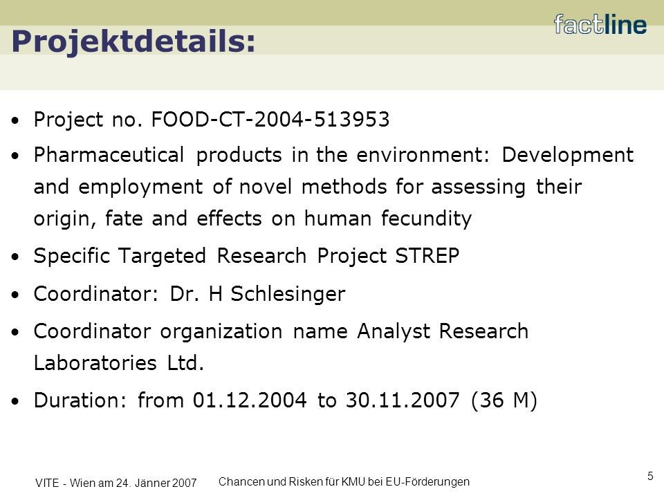 Projektdetails: Project no. FOOD-CT-2004-513953