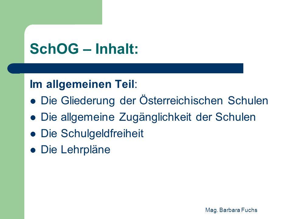 SchOG – Inhalt: Im allgemeinen Teil: