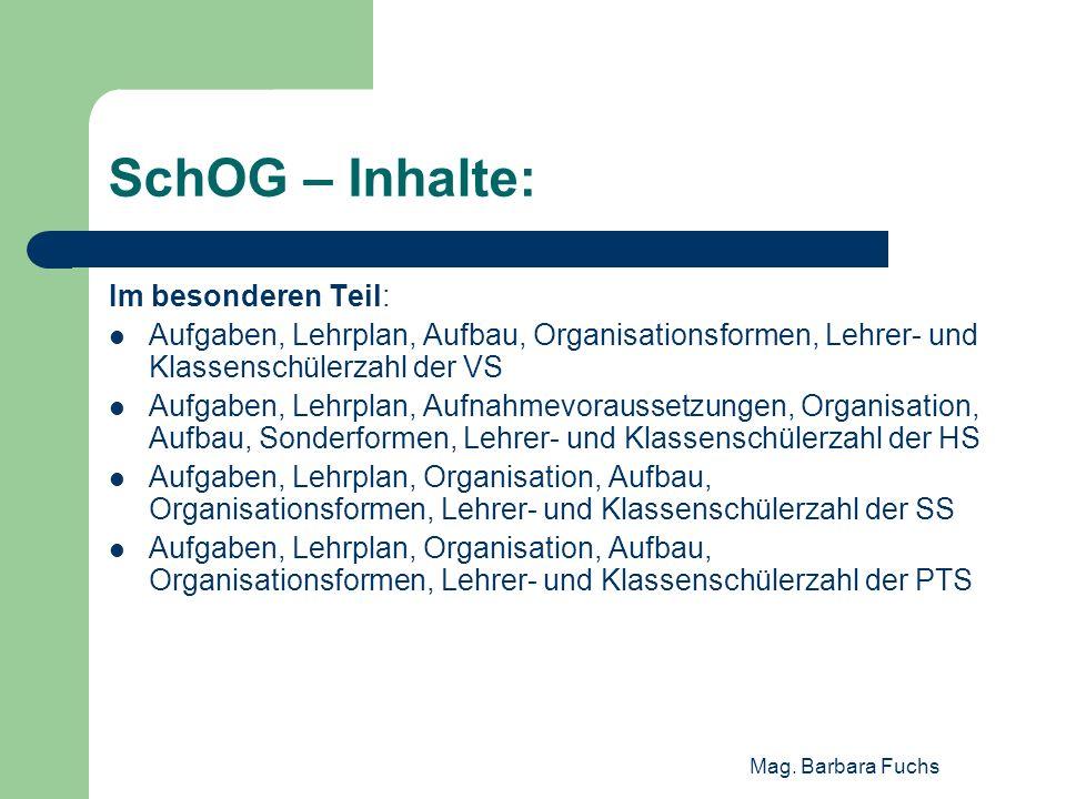 SchOG – Inhalte: Im besonderen Teil: