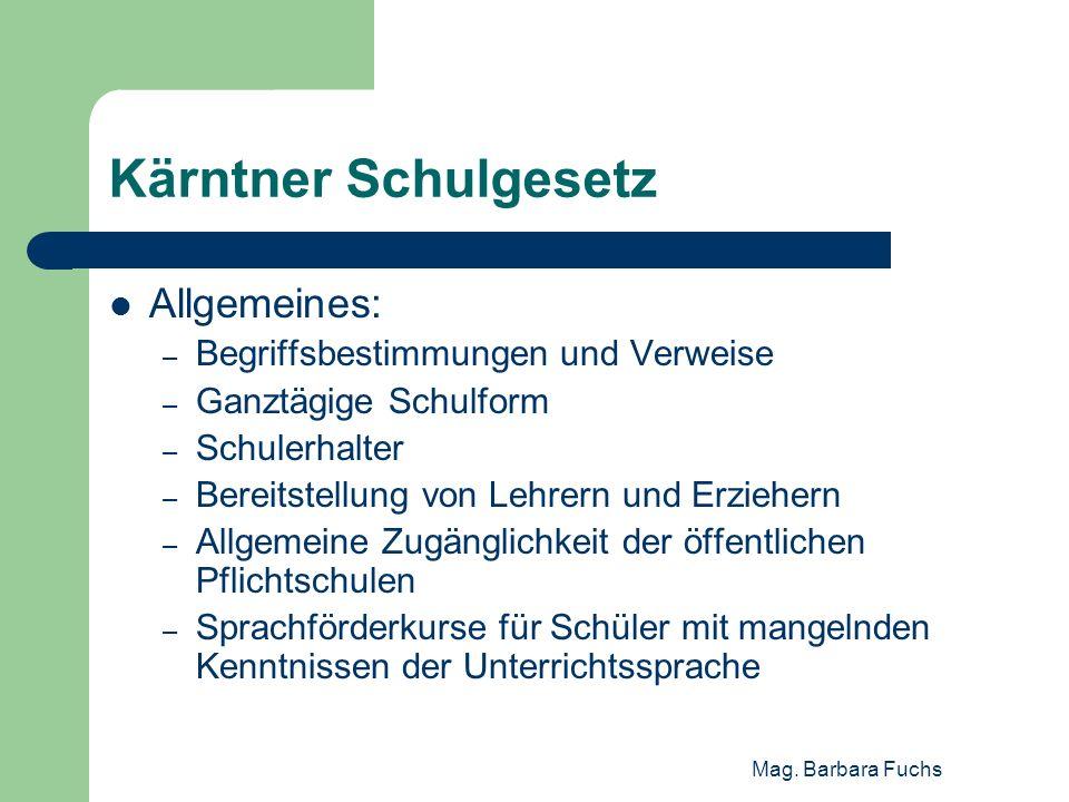Kärntner Schulgesetz Allgemeines: Begriffsbestimmungen und Verweise
