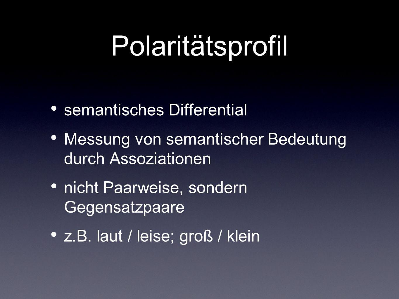Polaritätsprofil semantisches Differential