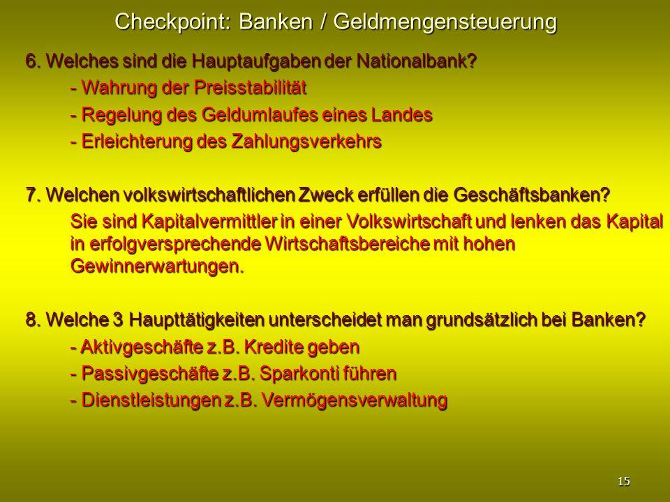 Checkpoint: Banken / Geldmengensteuerung