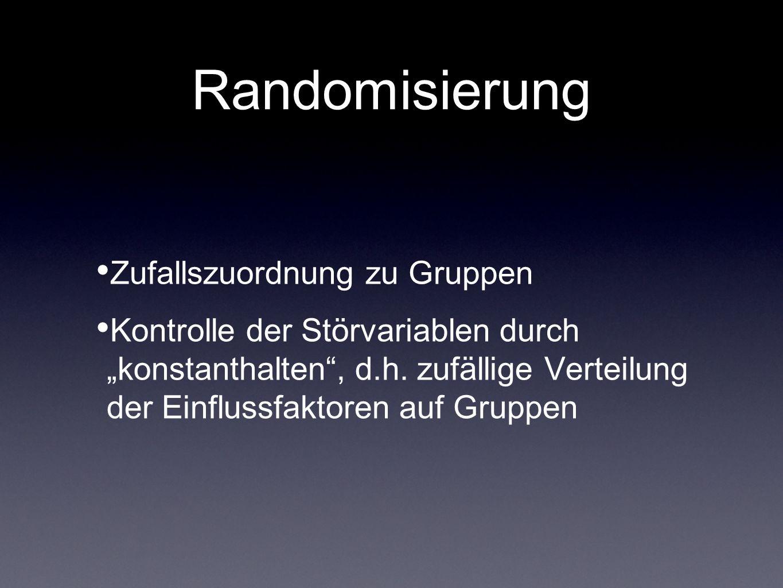 Randomisierung Zufallszuordnung zu Gruppen