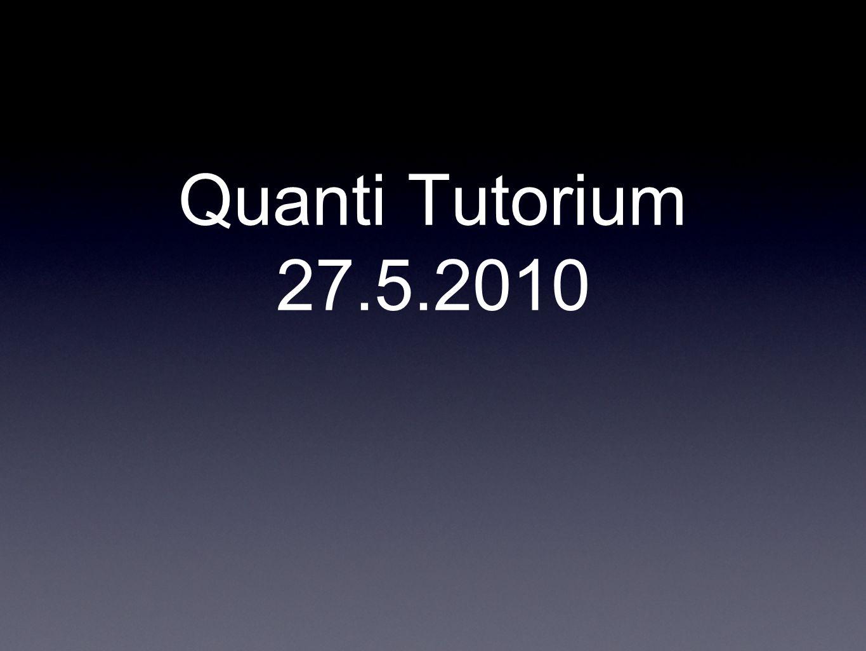 Quanti Tutorium 27.5.2010