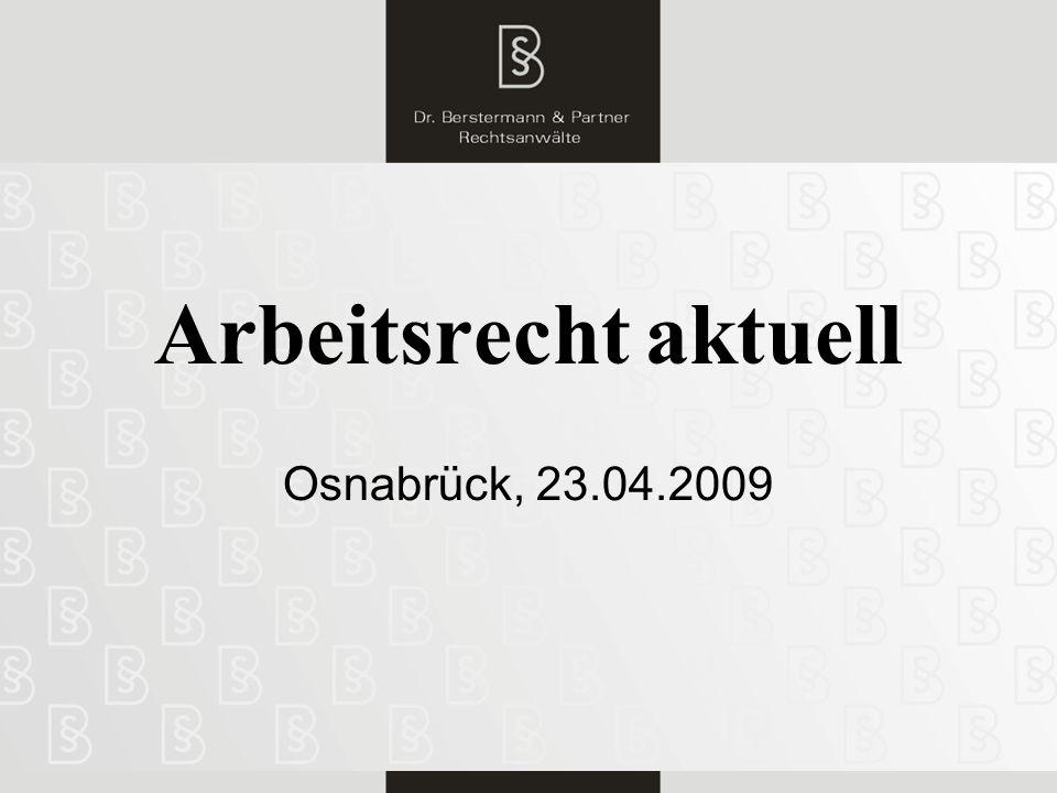 Arbeitsrecht aktuell Osnabrück, 23.04.2009