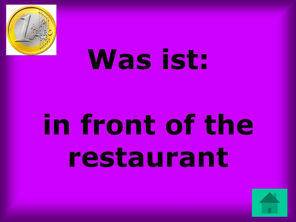 Was ist: in front of the restaurant