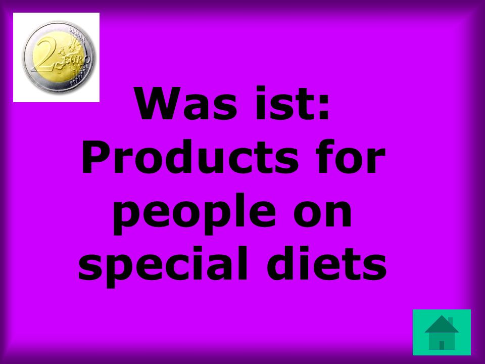 Was ist: Products for people on special diets